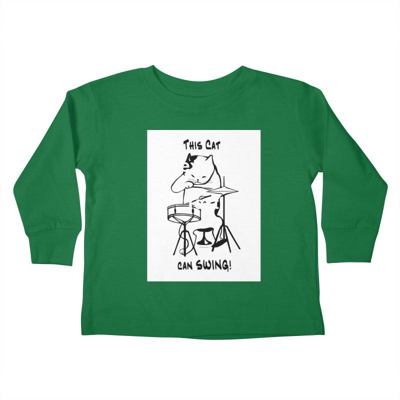 THIS CAT CAN SWING! Kids Toddler Longsleeve T-Shirt by EdHartmanMusic Swag Shop!