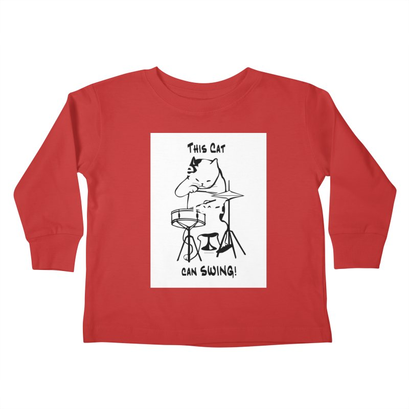 THIS CAT CAN SWING! Kids Toddler Longsleeve T-Shirt by EdHartmanMusic Swag Shop!