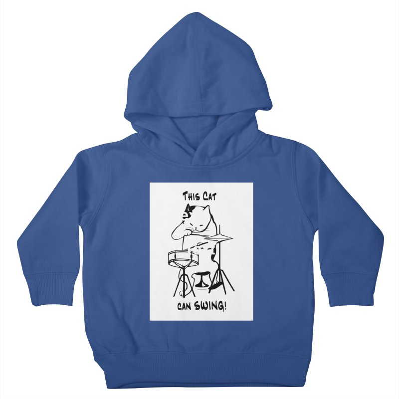 THIS CAT CAN SWING! Kids Toddler Pullover Hoody by EdHartmanMusic Swag Shop!