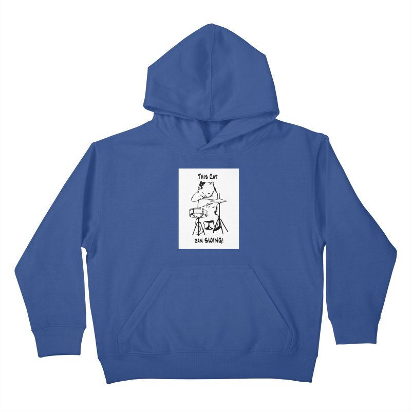 THIS CAT CAN SWING! Kids Pullover Hoody by EdHartmanMusic Swag Shop!
