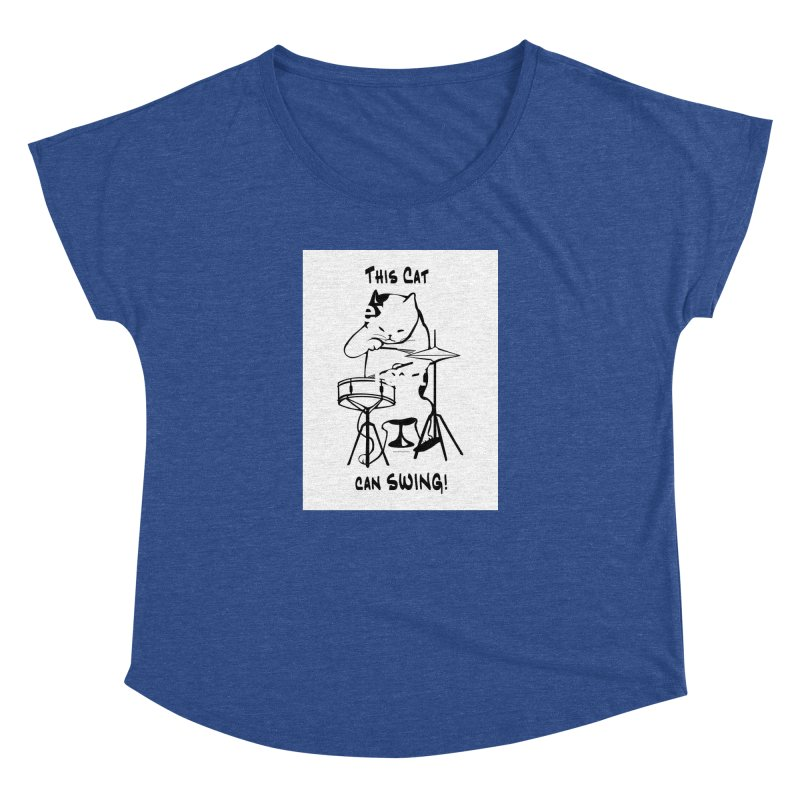 THIS CAT CAN SWING! Women's Dolman Scoop Neck by EdHartmanMusic Swag Shop!