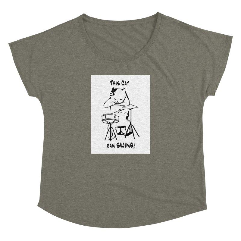 THIS CAT CAN SWING! Women's Dolman Scoop Neck by EdHartmanMusic Swag Shop!