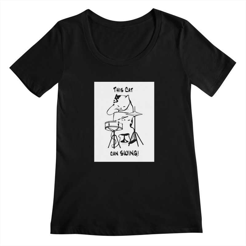 THIS CAT CAN SWING! Women's Scoopneck by EdHartmanMusic Swag Shop!