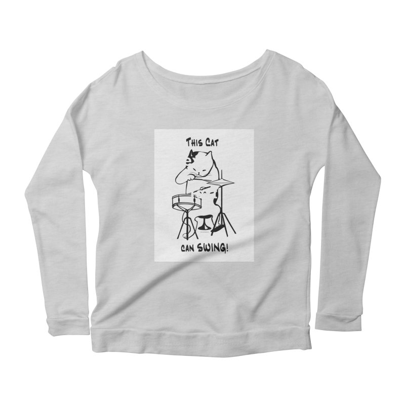 THIS CAT CAN SWING! Women's Longsleeve Scoopneck  by EdHartmanMusic Swag Shop!