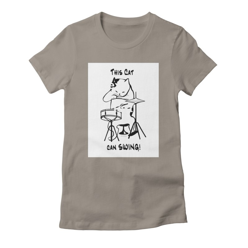 THIS CAT CAN SWING! Women's Fitted T-Shirt by EdHartmanMusic Swag Shop!