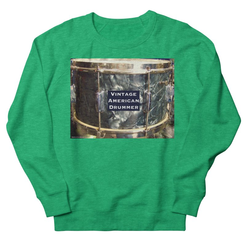Vintage American Drummer Women's Sweatshirt by EdHartmanMusic Swag Shop!