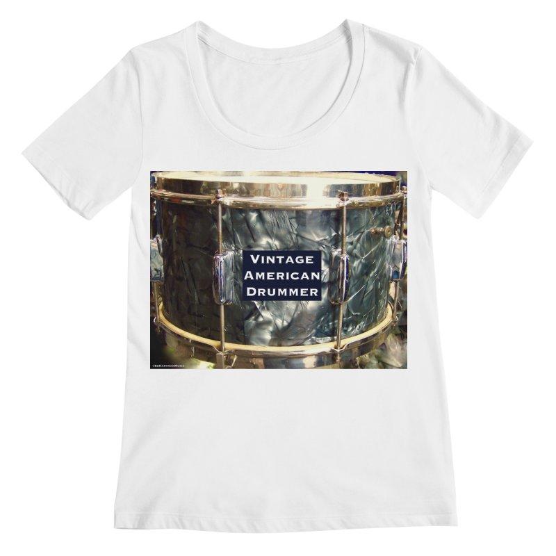 Vintage American Drummer Women's Regular Scoop Neck by EdHartmanMusic Swag Shop!