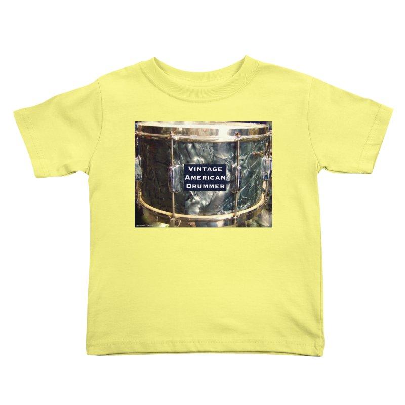 Vintage American Drummer Kids Toddler T-Shirt by EdHartmanMusic Swag Shop!