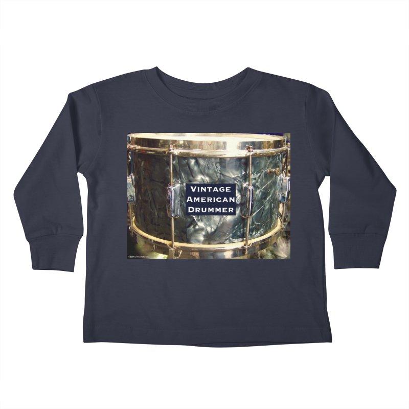 Vintage American Drummer Kids Toddler Longsleeve T-Shirt by EdHartmanMusic Swag Shop!