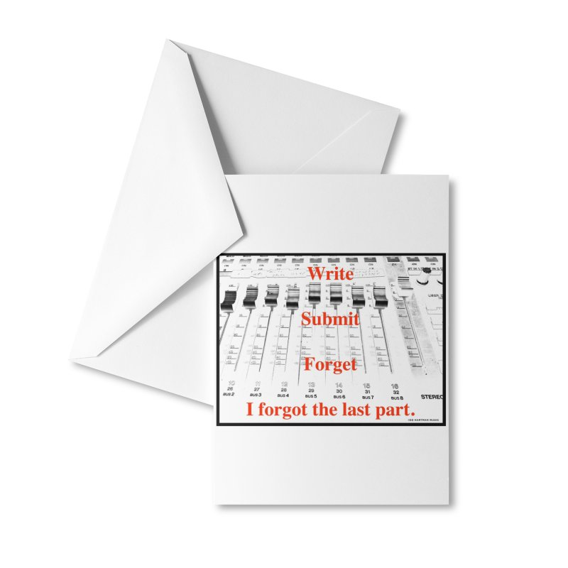 Write Repeat Forget I Forgot Accessories Greeting Card by EdHartmanMusic Swag Shop!