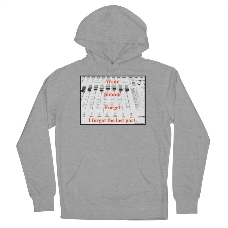 Write Repeat Forget I Forgot Women's Pullover Hoody by EdHartmanMusic Swag Shop!