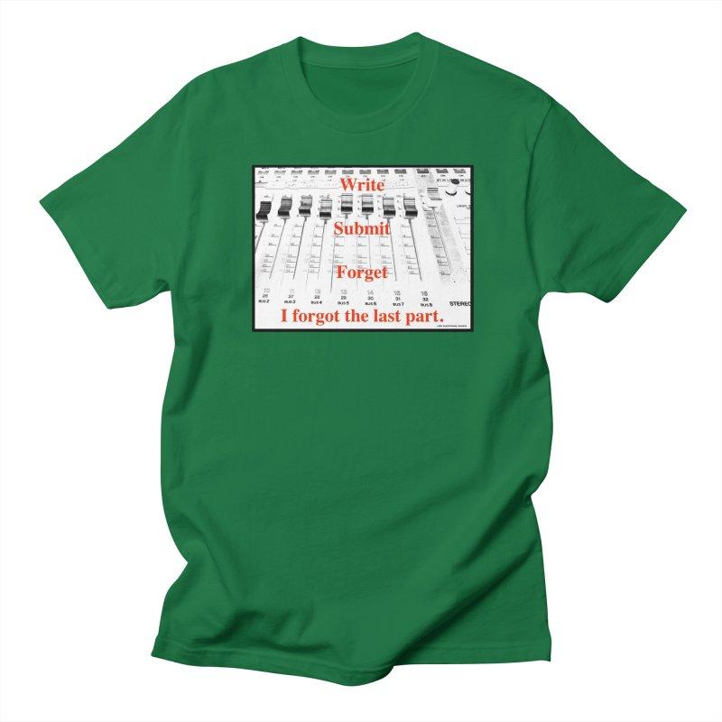 Write Repeat Forget I Forgot Men's T-Shirt by EdHartmanMusic Swag Shop!