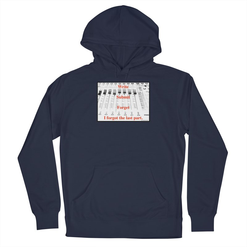 Write Repeat Forget I Forgot Men's Pullover Hoody by EdHartmanMusic Swag Shop!