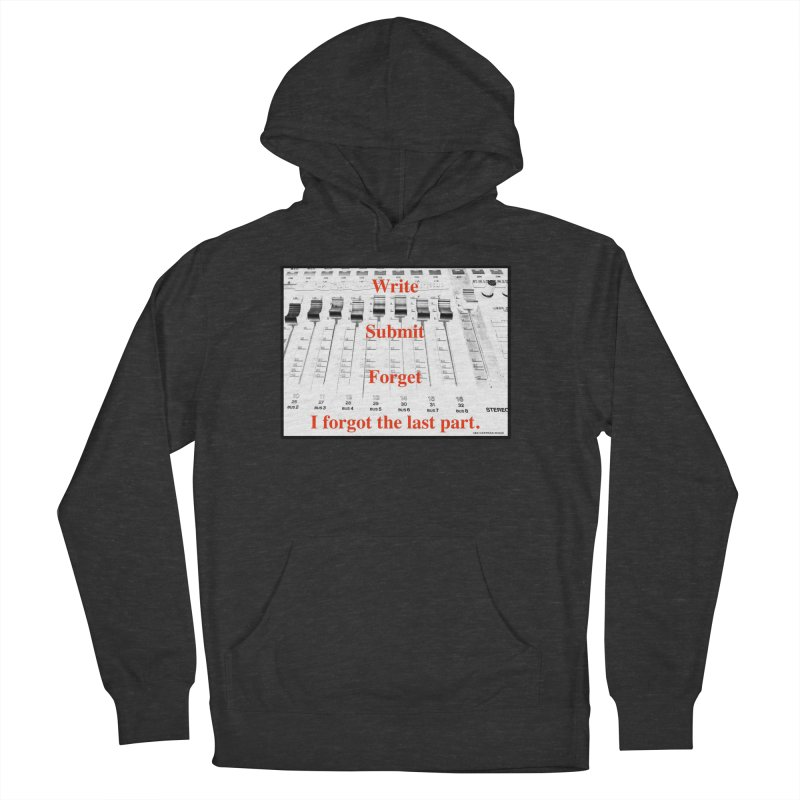 Write Repeat Forget I Forgot Women's French Terry Pullover Hoody by EdHartmanMusic Swag Shop!