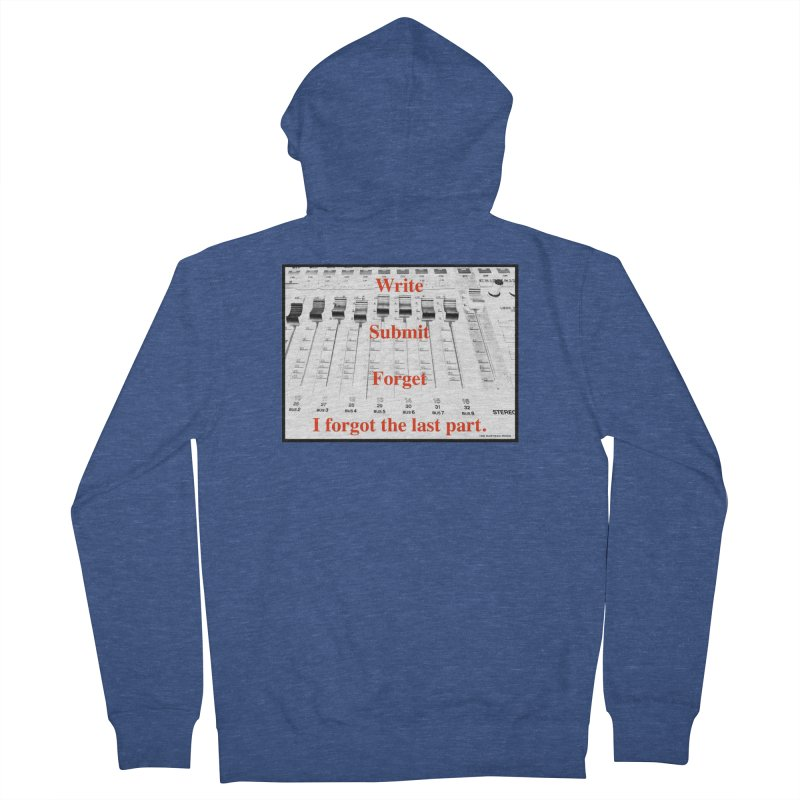 Write Repeat Forget I Forgot Women's French Terry Zip-Up Hoody by EdHartmanMusic Swag Shop!