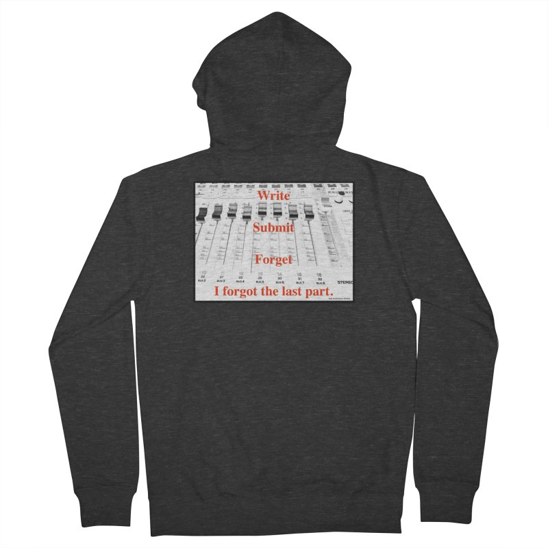 Write Repeat Forget I Forgot Men's French Terry Zip-Up Hoody by EdHartmanMusic Swag Shop!