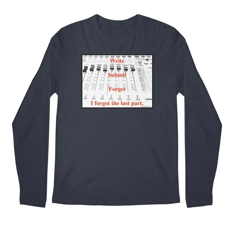 Write Repeat Forget I Forgot Men's Regular Longsleeve T-Shirt by EdHartmanMusic Swag Shop!