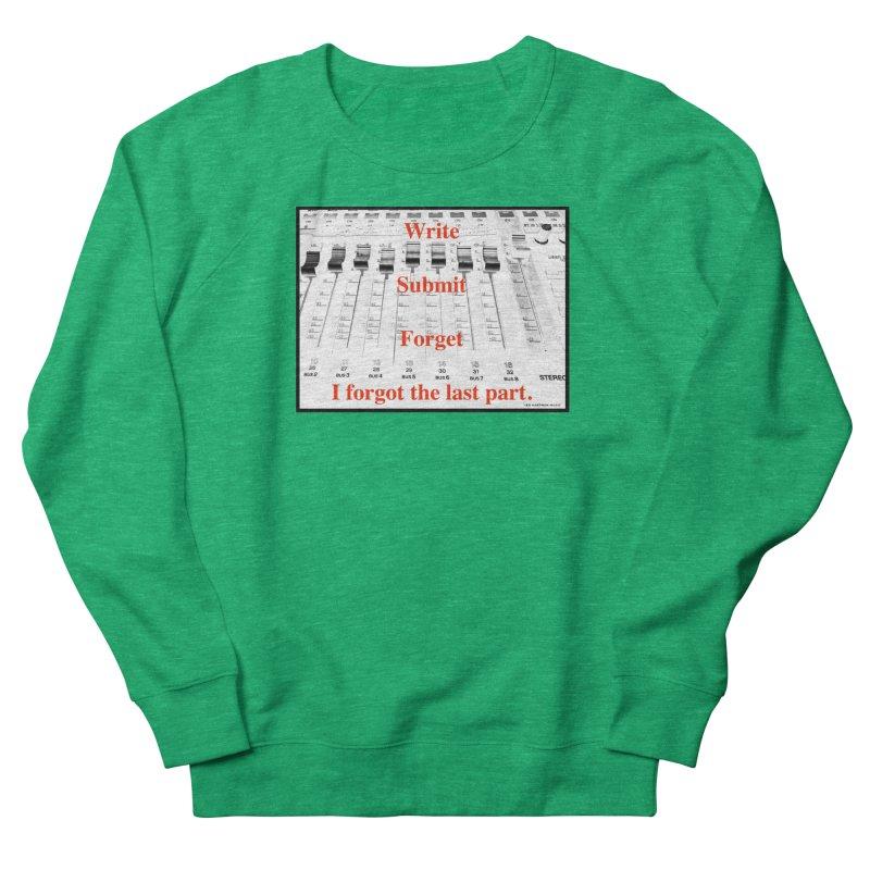 Write Repeat Forget I Forgot Women's Sweatshirt by EdHartmanMusic Swag Shop!