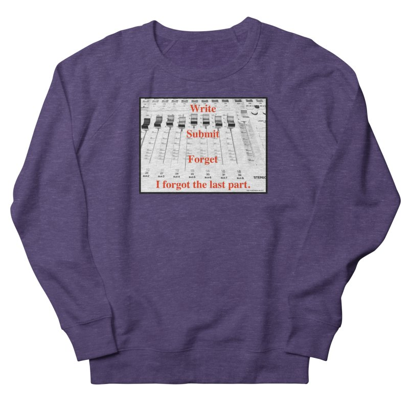 Write Repeat Forget I Forgot Women's French Terry Sweatshirt by EdHartmanMusic Swag Shop!