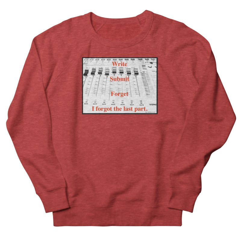 Write Repeat Forget I Forgot Women's Sweatshirt by EdHartmanMusic Swag Shop!
