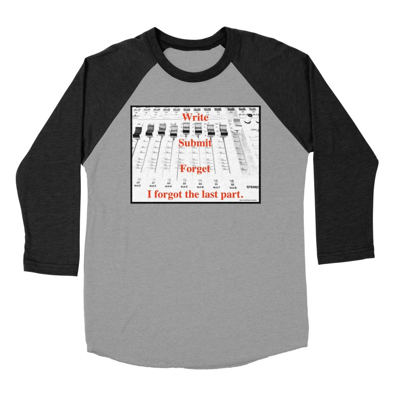 Write Repeat Forget I Forgot Men's Baseball Triblend Longsleeve T-Shirt by EdHartmanMusic Swag Shop!