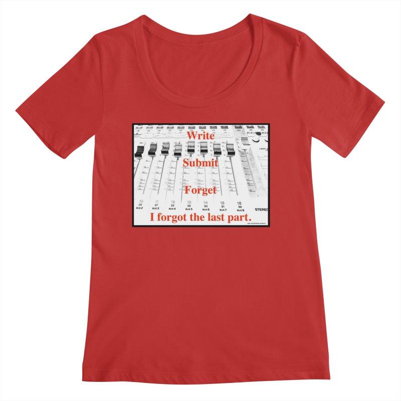 Write Repeat Forget I Forgot Women's Regular Scoop Neck by EdHartmanMusic Swag Shop!
