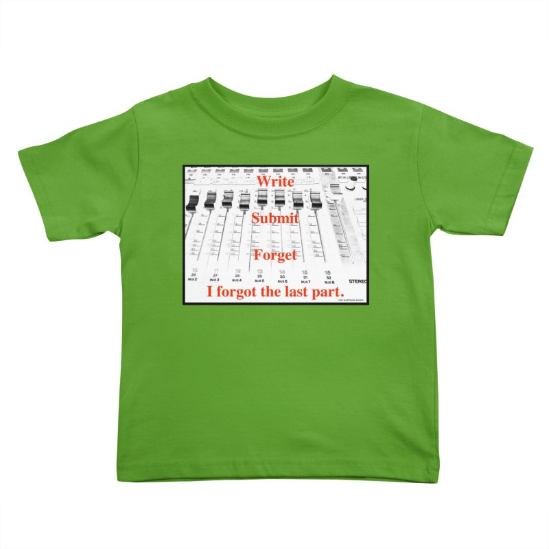 Write Repeat Forget I Forgot Kids Toddler T-Shirt by EdHartmanMusic Swag Shop!
