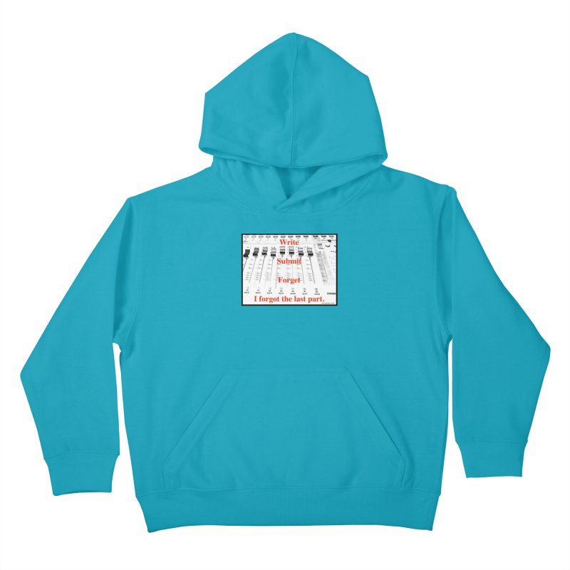 Write Repeat Forget I Forgot Kids Pullover Hoody by EdHartmanMusic Swag Shop!