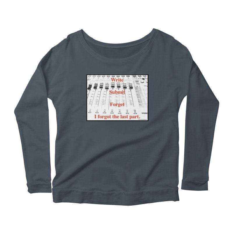 Write Repeat Forget I Forgot Women's Longsleeve Scoopneck  by EdHartmanMusic Swag Shop!