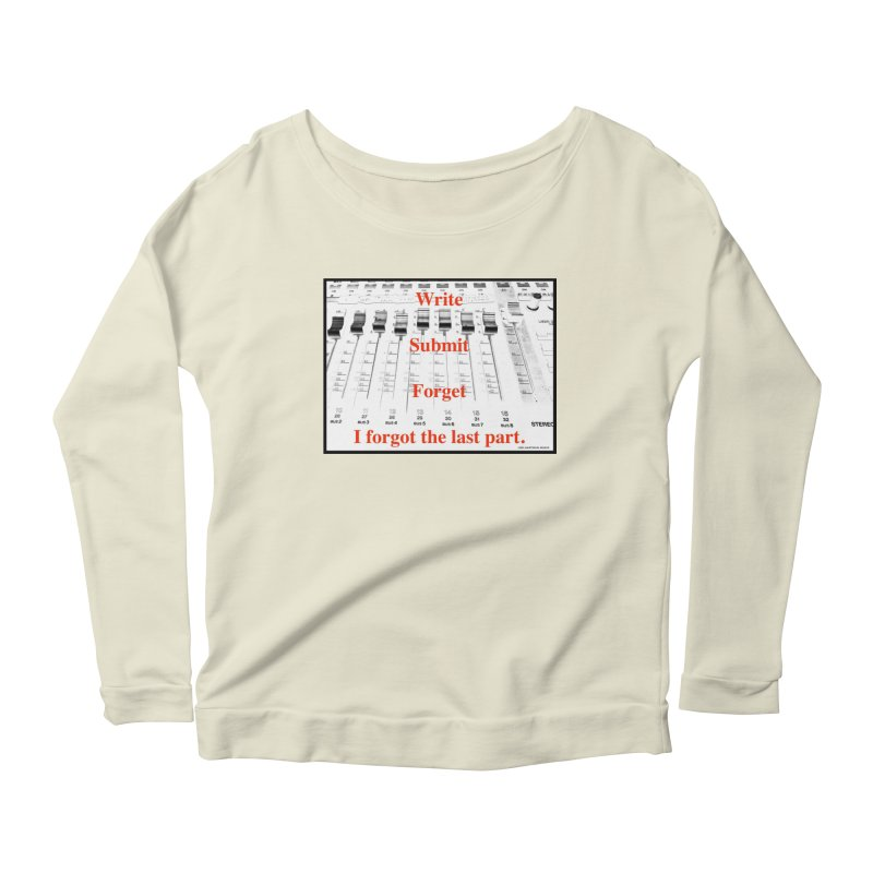 Write Repeat Forget I Forgot Women's Scoop Neck Longsleeve T-Shirt by EdHartmanMusic Swag Shop!