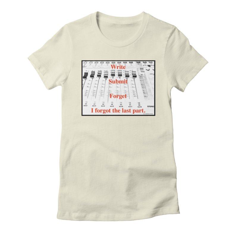 Write Repeat Forget I Forgot Women's T-Shirt by EdHartmanMusic Swag Shop!