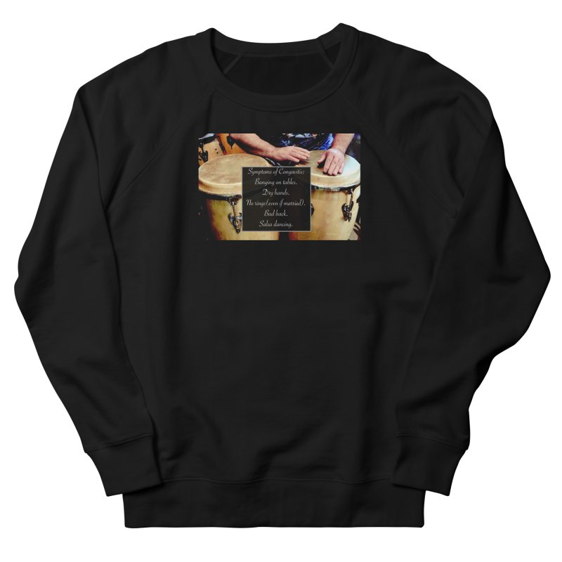 Congavitis Women's French Terry Sweatshirt by EdHartmanMusic Swag Shop!