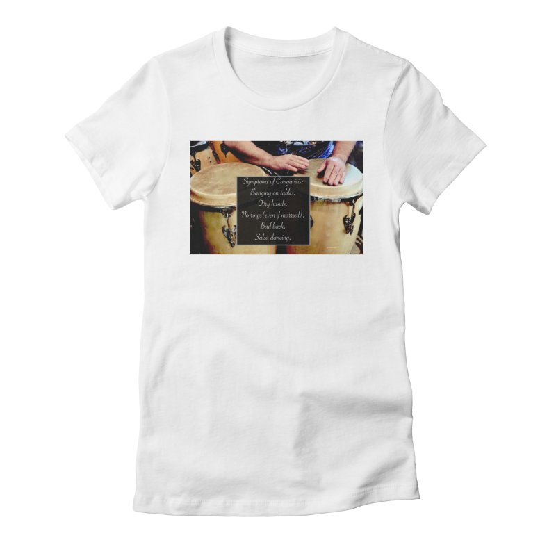 Congavitis Women's T-Shirt by EdHartmanMusic Swag Shop!