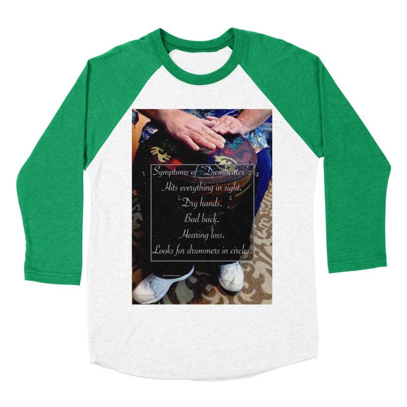 Djembeates Women's Baseball Triblend Longsleeve T-Shirt by EdHartmanMusic Swag Shop!