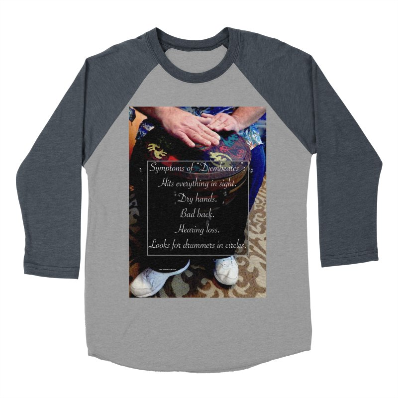 Djembeates Women's Baseball Triblend Longsleeve T-Shirt by EdHartmanMusic Swag Shop!
