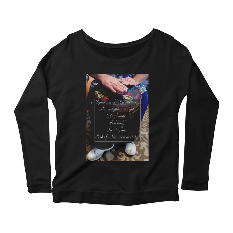 Djembeates Women's Scoop Neck Longsleeve T-Shirt by EdHartmanMusic Swag Shop!