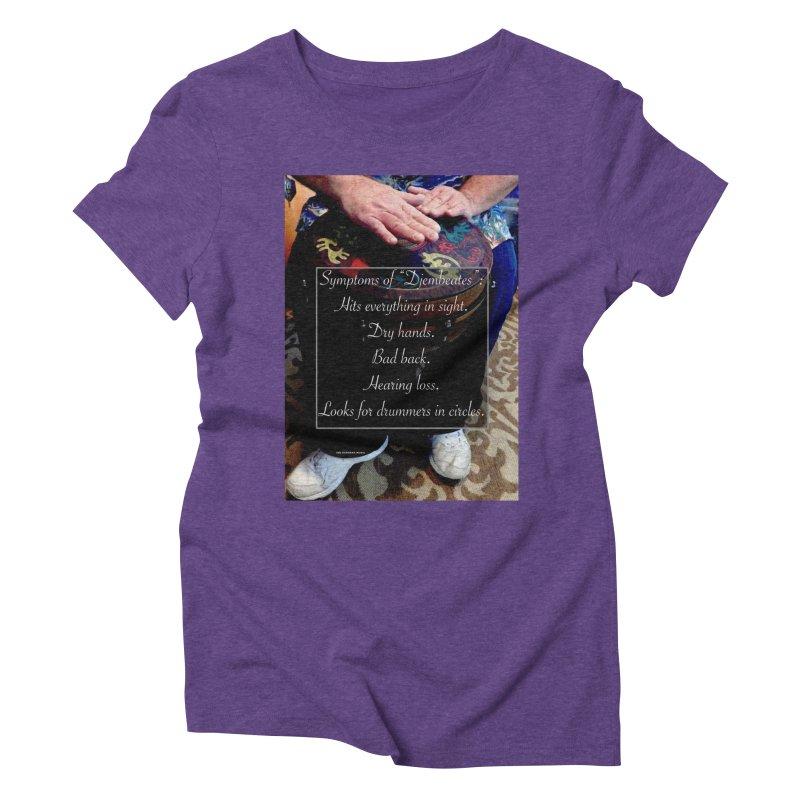 Djembeates Women's Triblend T-Shirt by EdHartmanMusic Swag Shop!