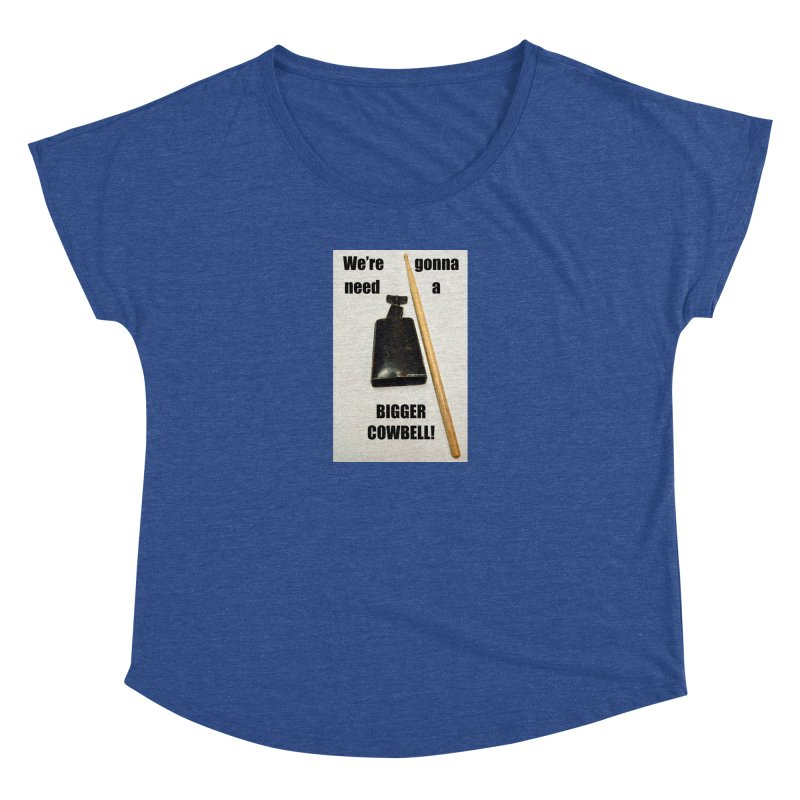 WE'RE GONNA NEED A BIGGER COWBELL Women's Scoop Neck by EdHartmanMusic Swag Shop!