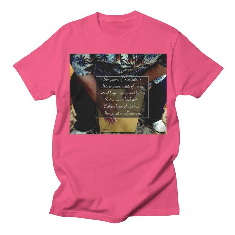 """Symptoms of """"Cajonitis"""" Men's T-Shirt by EdHartmanMusic Swag Shop!"""