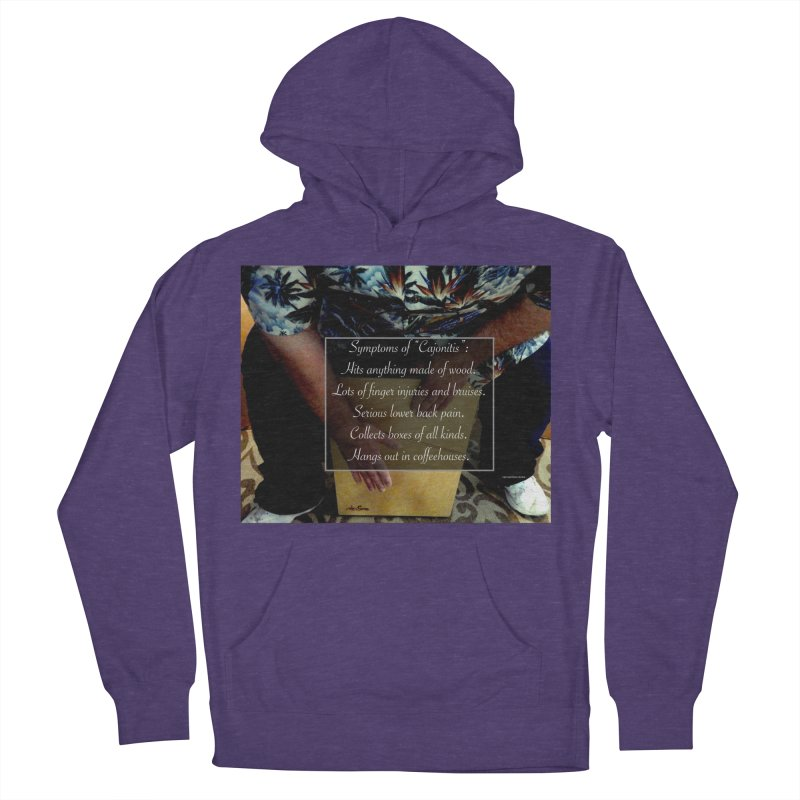 "Symptoms of ""Cajonitis"" Women's French Terry Pullover Hoody by EdHartmanMusic Swag Shop!"