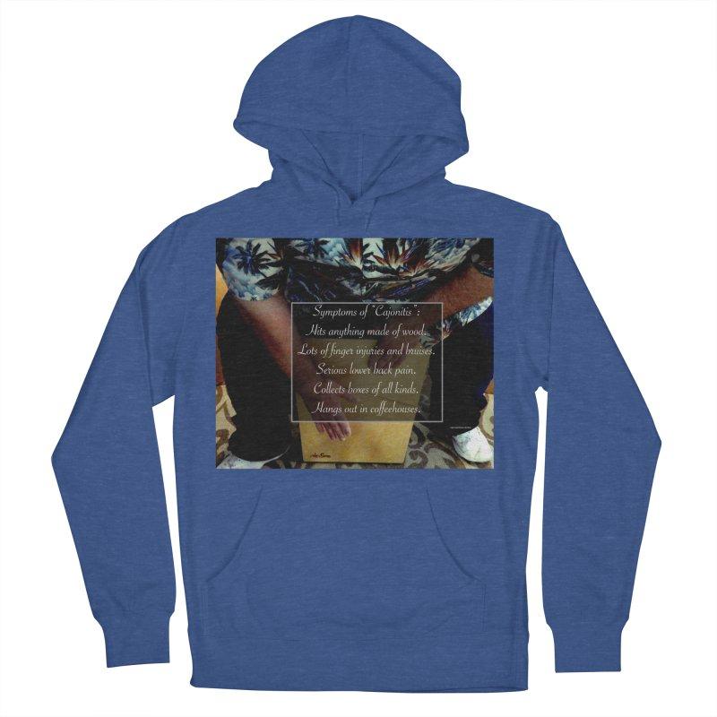 "Symptoms of ""Cajonitis"" Men's Pullover Hoody by EdHartmanMusic Swag Shop!"