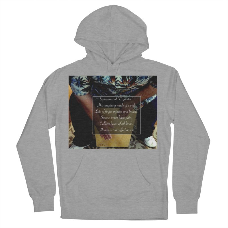"Symptoms of ""Cajonitis"" Men's Pullover Hoody by EdHartmanMusic Swag Shop!"
