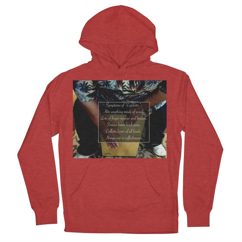 """Symptoms of """"Cajonitis"""" Men's French Terry Pullover Hoody by EdHartmanMusic Swag Shop!"""