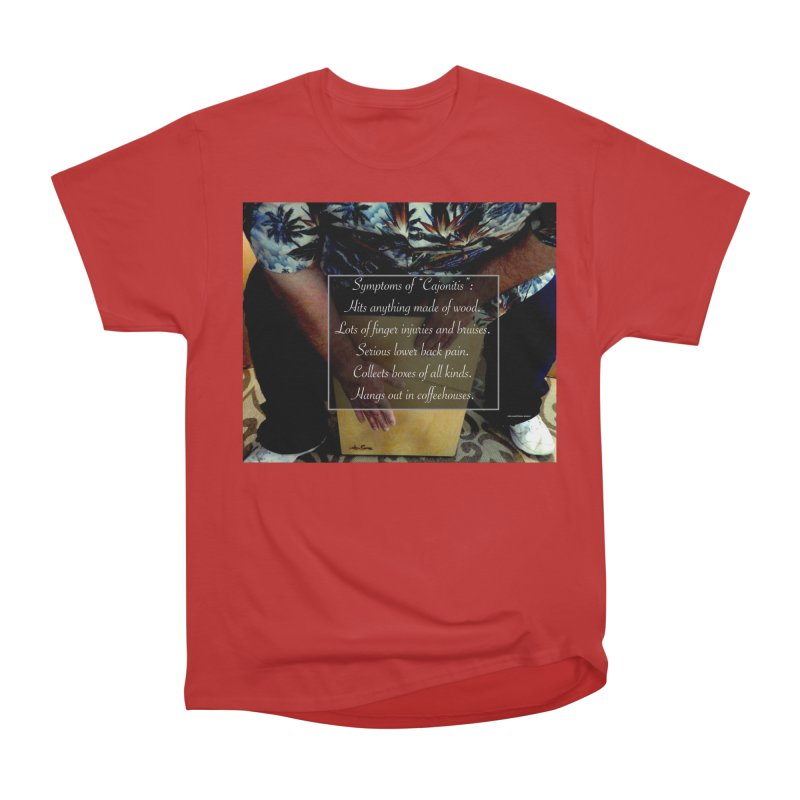 "Symptoms of ""Cajonitis"" Men's Heavyweight T-Shirt by EdHartmanMusic Swag Shop!"