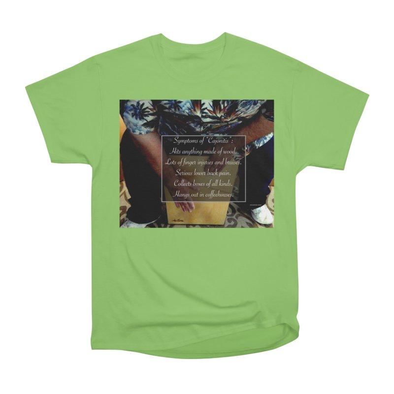 "Symptoms of ""Cajonitis"" Men's Heavyweight T-Shirt by EdHartmanMusic Swag Shop!"