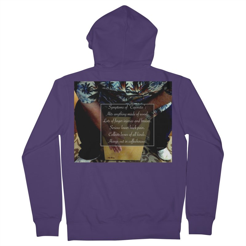 "Symptoms of ""Cajonitis"" Women's French Terry Zip-Up Hoody by EdHartmanMusic Swag Shop!"