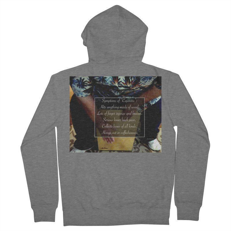 "Symptoms of ""Cajonitis"" Men's French Terry Zip-Up Hoody by EdHartmanMusic Swag Shop!"