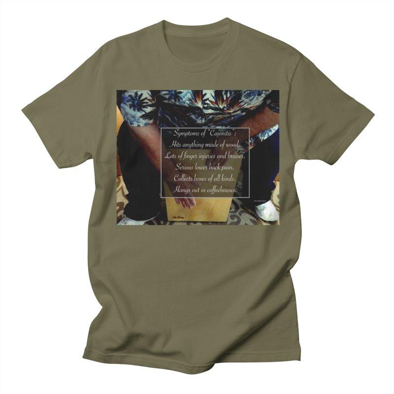 """Symptoms of """"Cajonitis"""" Women's Regular Unisex T-Shirt by EdHartmanMusic Swag Shop!"""