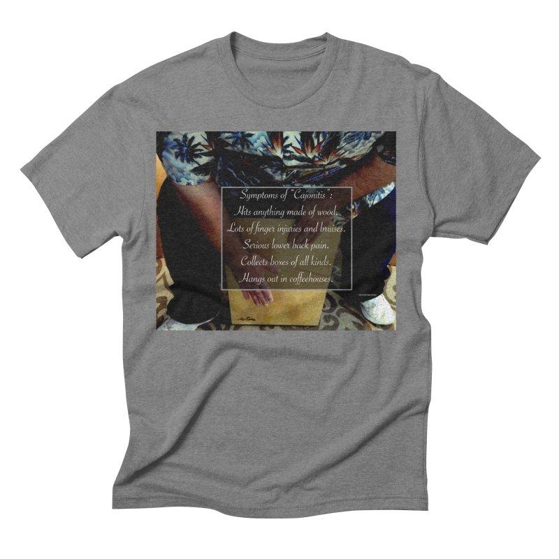 """Symptoms of """"Cajonitis"""" Men's Triblend T-Shirt by EdHartmanMusic Swag Shop!"""