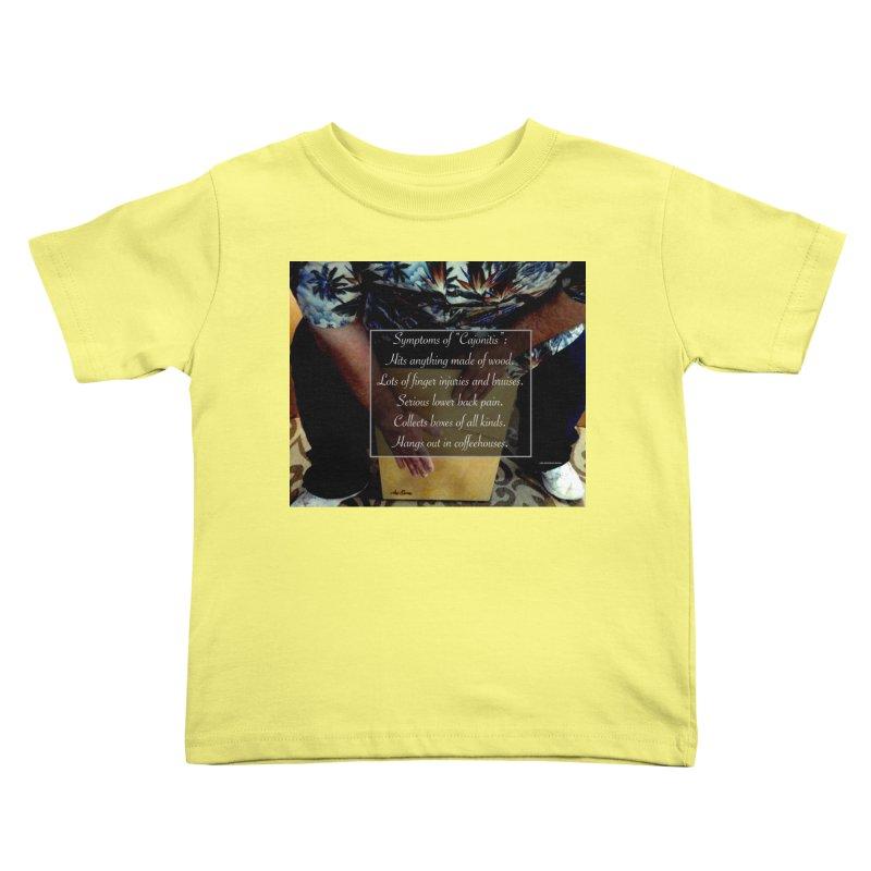"""Symptoms of """"Cajonitis"""" Kids Toddler T-Shirt by EdHartmanMusic Swag Shop!"""